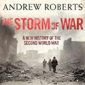 The Storm of War: A New History of the Second World War | [Andrew Roberts]