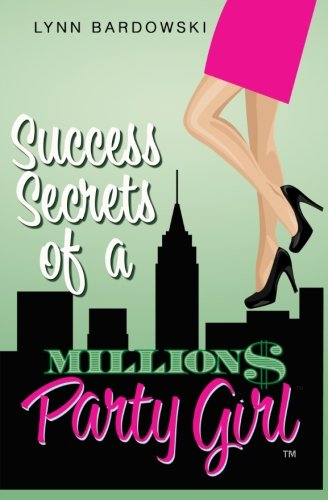 Success Secrets of a Million Dollar Party Girl (Secret Direct compare prices)