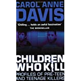 Children Who Killby Carol Davies