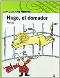 img - for L'HUGO, EL DOMADOR book / textbook / text book