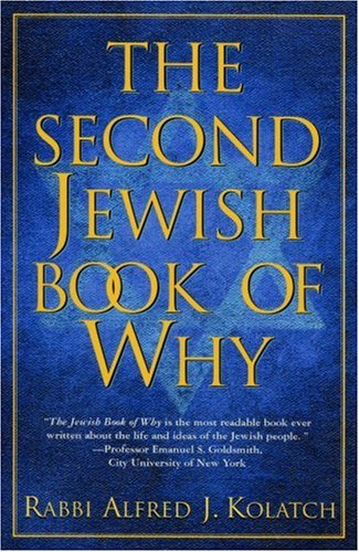 The Second Jewish Book of Why, Alfred J. Kolatch