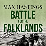 Battle for the Falklands | Max Hastings