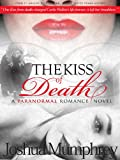 The Kiss of Death (A Short Prequel)