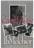 Case by Case: A U.S. Army Counterintelligence Agent in World War II