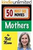 50 Must-See Movies: Mothers