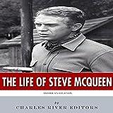 American Legends: The Life of Steve McQueen