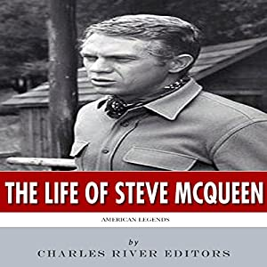 American Legends: The Life of Steve McQueen Audiobook