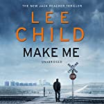 Make Me: Jack Reacher 20 | Lee Child