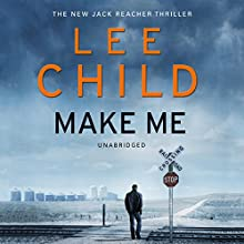 Make Me: Jack Reacher 20 (       UNABRIDGED) by Lee Child Narrated by To Be Announced