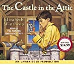 img - for [ THE CASTLE IN THE ATTIC ] By Winthrop, Elizabeth ( Author) 2005 [ Compact Disc ] book / textbook / text book