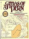 The Atlas of Pern: A Complete Guide to Anne McCaffrey's Wonderful World of Dragons and Dragonriders (0345314344) by Fonstad, Karen Wynn