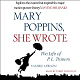 img - for Mary Poppins, She Wrote: The Life of P. L. Travers book / textbook / text book