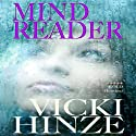 Mind Reader (       UNABRIDGED) by Vicki Hinze Narrated by Janina Edwards