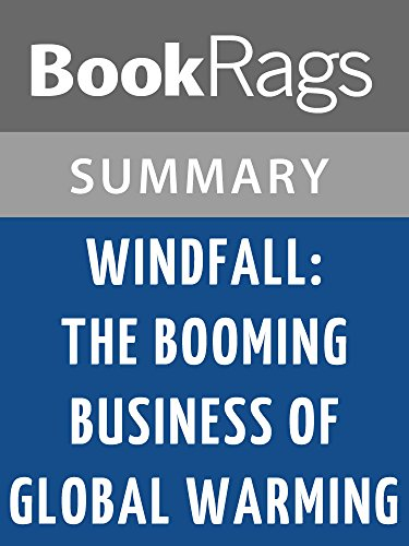 BookRags - Windfall: The Booming Business of Global Warming by McKenzie Funk l Summary & Study Guide