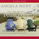 The Fine Art of Insincerity   Angela Hunt