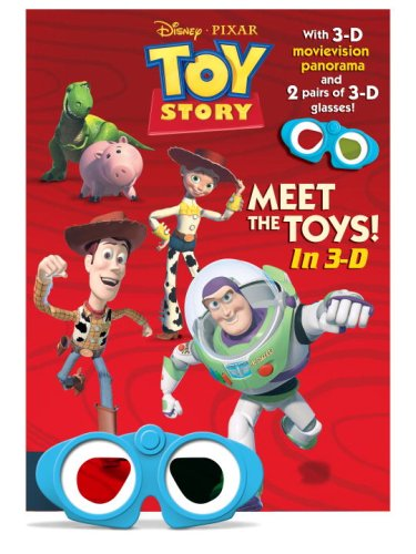 Meet the Toys! [With 2 Pairs of 3-D Glasses] (Toy Story)