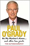 At My Mother's Knee (Large Print Book) Paul O'Grady