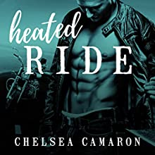 Heated Ride: Hellions Motorcycle Club Series, Book 6 Audiobook by Chelsea Camaron Narrated by Sean Crisden, Charlotte Kane