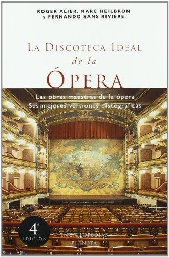 La discoteca ideal de la ópera