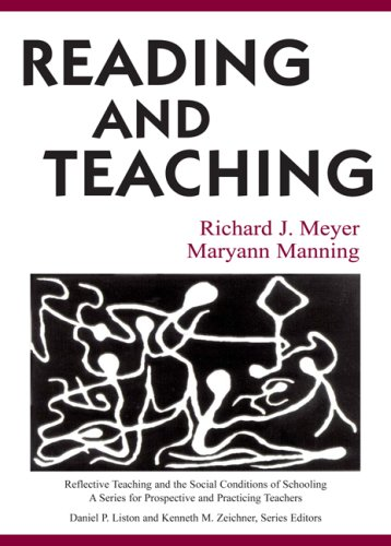 Reading and Teaching (Reflective Teaching and the Social...