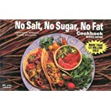 No Salt, No Sugar, No Fat Cookbook (Nitty Gritty Cookbooks)