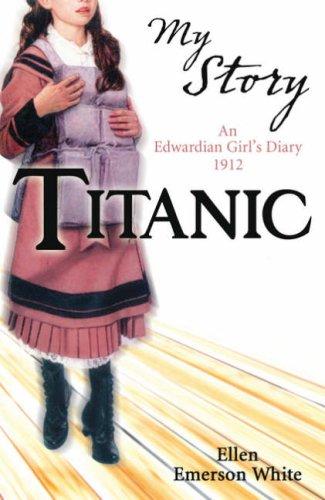 titanic-an-edwardian-girls-diary-1912-my-story