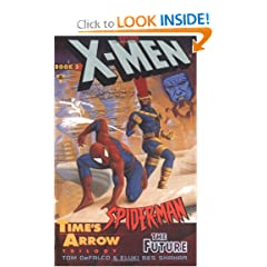 Time's Arrow: The Future (X-Men &amp; Spider-Man, No 3) by Tom Defalco,&#32;Eluki Bes Shahar,&#32;Jim Burns and Tom Grummett