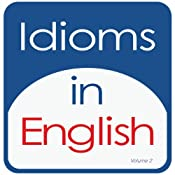 Idioms in English, Volume 2 | [Kathy L. Hans]