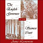 The English Governess at the Siamese Court | Anna Hariette Leonowens