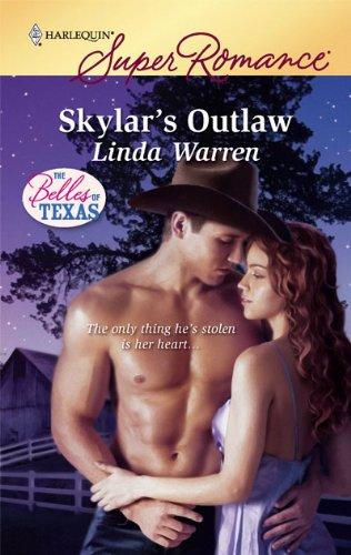 Image of Skylar's Outlaw (Harlequin Super Romance, The Belles of Texas)