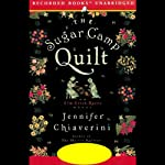 The Sugar Camp Quilt (       UNABRIDGED) by Jennifer Chiaverini Narrated by Christina Moore