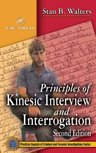 Principles of Kinesic Interview and Interrogation, Second...