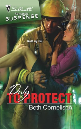Image of Duty To Protect (Silhouette Romantic Suspense)