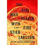 Girl Who Played With Fire,The: Book Two Of The Millennium Trilogyby Stieg Larsson