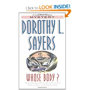 Whose Body? (Lord Peter Wimsey Mysteries)