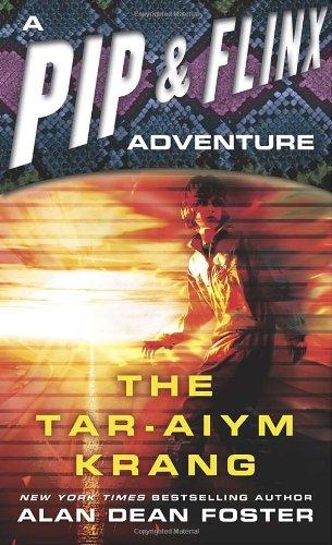 The Tar-Aiym Krang (Pip & Flinx Adventures, #2)