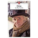 Le Pere Goriot (0685114864) by Honore de Balzac