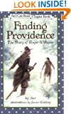 Finding Providence: The Story of Roger Williams (I Can Read Book 4)