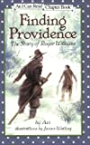 img - for Finding Providence: The Story of Roger Williams (I Can Read Book 4) book / textbook / text book