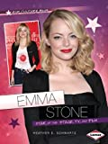 img - for Emma Stone: Star of the Stage, TV, and Film (Pop Culture Bios) book / textbook / text book