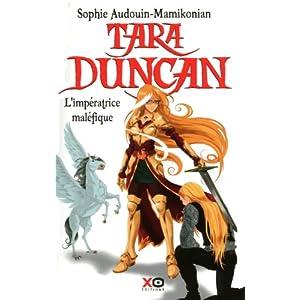 Tara Duncan, Tome 8 :l'impératrice maléfique