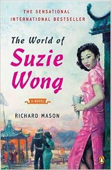 the world of suzie wong a novel richard mason