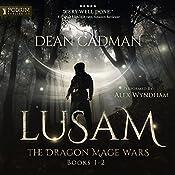 Lusam: The Dragon Mage Wars, Books 1-2 | Dean Cadman