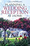 img - for Planning a Wedding Reception at Home book / textbook / text book