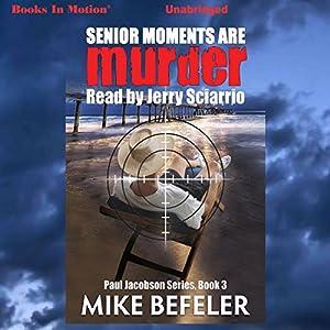 Senior Moments Are Murder Audiobook