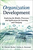 img - for Organization Development: Exploring the Models, Processes, and Applications for Learning and Changing (3rd Edition) book / textbook / text book