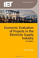 Economic Evaluation of Projects in the Electricity Supply Industry, 3rd Edition ebook download