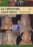 echange, troc Alain Erlande-Brandenburg - La cathédrale Saint-Denis