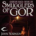 Smugglers of Gor: Gorean Saga, Book 32 Audiobook by John Norman Narrated by Shannon Gunn, Lucky Summer