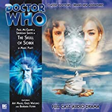 The Skull of Sobek: Doctor Who: The Eighth Doctor Adventures Radio/TV Program Auteur(s) : Marc Platt Narrateur(s) : Paul McGann, Sheridan Smith, Art Malik